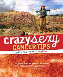 crazy sexy cancer tips book